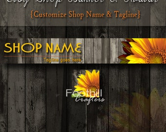 Etsy Shop Sunflower Banner and Matching Avatar, Premade Flower on Wood Background, Customize Shop Name and Tagline, Rustic Wood, Floral