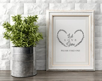 Let love Grow Sign Printable, Wedding Favors Sign Template, Wedding Signs, Wedding Printables, Instant Download