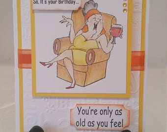 """Handmade Funny Lady """"So it's your Birthday"""" greeting card"""