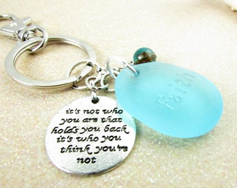 Sea Glass Keychain, Inspirational Quote Keychain, Beach Glass Keychain, Faith Quote Keychain, Car Accessories, Gift for Her,
