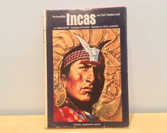 Vintage Book- National Geographic The Incredible Incas and Their Timeless Land