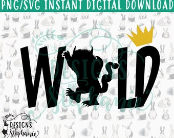DBS-027 Wild Where the Wild Things Are SVG PNG Instant Digital Download