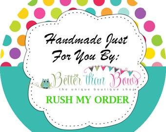 Rush My Order-Excludes TuTu Dresses