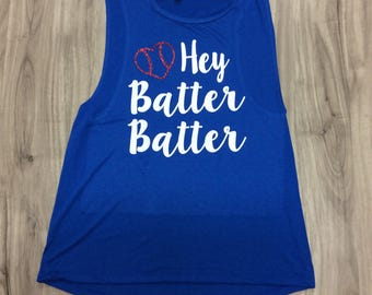 Hey Batter Batter Muscle Tank Baseball Top Women's Baseball Tank Baseball Season Glitter Muscle Tank Baseball Heart Tanks Baseball Sayings