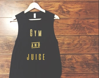 Gym and Juice Muscle Tank