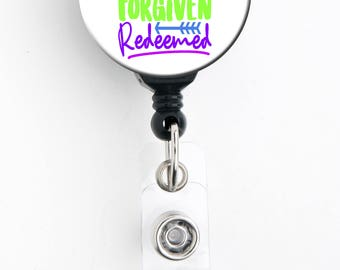 Retractable Badge Reel - Chosen Blessed Forgiven Redeemed - Badge Holder with Swivel Clip