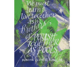 learn to live together...Martin Luther King....Original art (#126) from 365 project (year 4)