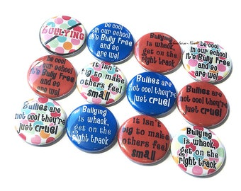 """Bully, No Bullying, Bully Prevention, 1"""" Button, Bully Pin, Bully Pinback, No Bullying Pin, Bully Flatback, Bully Party Favor, Antibully Pin"""