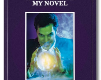 How I WROTE MY NOVEL. Updated version with hints and tips along the metaphysical Path. Explains how facts are woven into a fictional novel.