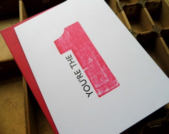 Letterpress Valentine card 'You're the one' anniversary A6