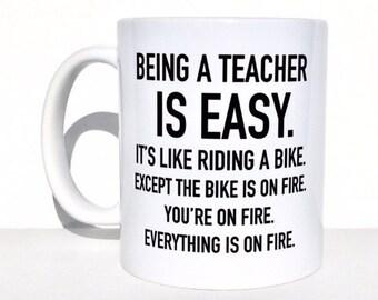 Being a teacher is easy, gifts for teacher, personalized mug, teacher mug, cute mugs with sayings, coffee mug