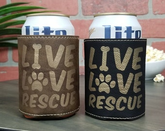 Live, Love, Rescue Leather Insulated Beverage Sleeve Cozie- Benefits Animal Rescue  Efforts