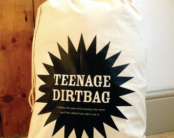 The original Teenage Dirtbag Drawstring Laundry Bag