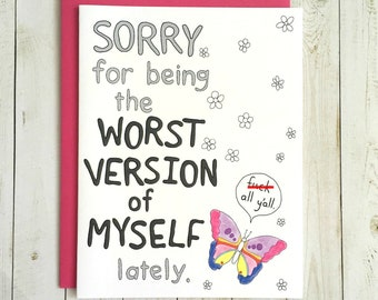 Funny Sorry Card, Funny Apology Card, Best Version Of Myself Card, Worst Version Of Myself Card, Best Version Of You , Best Version Of Me