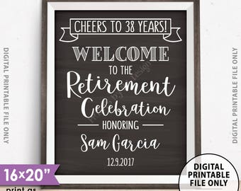 """Retirement Party Sign, Cheers to Retirement Welcome to the Retirement Celebration, Chalkboard Style PRINTABLE 8x10/16x20"""" Retirement Sign"""