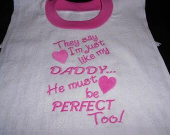 Girl's Perfect like daddy Bib