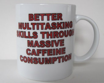 Vintage Coffee Cup for a Multitasking Caffeine Addict