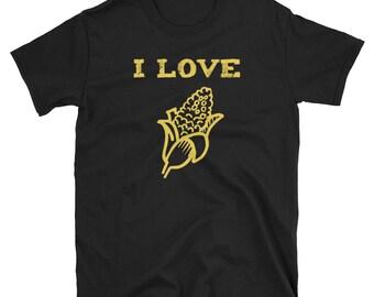 I Love Yellow Corn, Got Corn, Corn On The Cob, Vegetable