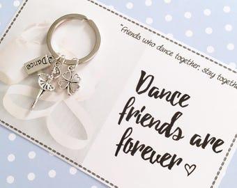 Dance friends are forever keyring gift