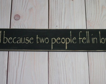 Love - Fell in love - All because two - Sign - Wedding sign - People fell in love - All because - Love sign - Wall decor - Wedding gift -