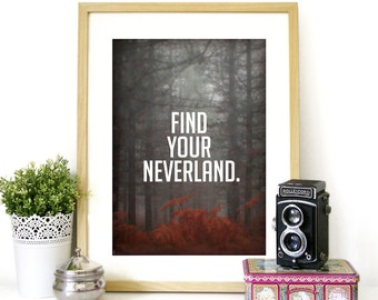 Motivational art Poster wanderlust Inspirational typography print original photography Find your Neverland Peter Pan inspired poster art