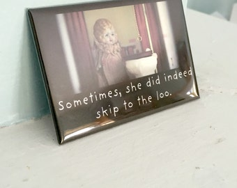 "Antique Porcelain Doll Dollhouse Magnet Adventures of Claudia ""Sometimes, She Did Indeed Skip To The Loo"""