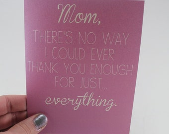 Mom Card - Mother's Day Card - Mom Birthday Card - Thoughtful Card - Mom Thank You Card - Mother's Day