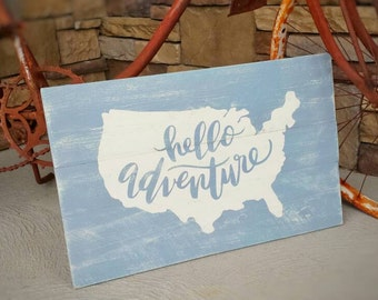 Hello Adventure Wooden Wall Sign - Nursery Decor - Office Sign - Rustic Decor - Farmhouse Decorations- Travel Decor