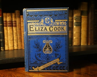 Eliza Cook, The Complete Poetical Works (Antique 19th Century Poetry Book)