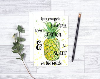 "Be a Pineapple - Note Cards - 4""x6"" - Individua Card - Greeting Card - Gifts For Her - Pineapple Lover - Motivation - Teens - Encouragement"