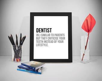 Dentist Definition, Dentist Gift, Dentist Office, Dentist Quote, Dentist Print