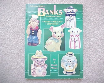 Banks Identification & Values, Collector's Guide to - A Vintage Reference Book by Mangus