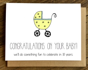 Funny New Baby Card - Pregnancy Card - New Baby Card - 18 years.