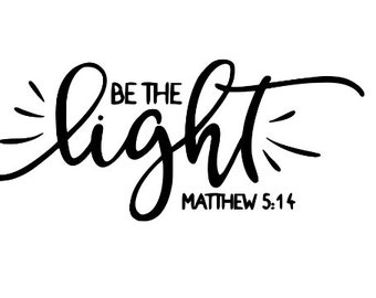 Be the Light Religious Christian Faith Vinyl Car Decal Bumper Window Sticker Any Color Multiple Sizes Jenuine Crafts