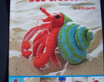 Knitted Amigurumi SEA CREATURES  Complete Instructions for 6 Projects   *   New Copy   *   Gift Quality