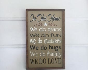 """Family Sign.  Mother's Day Gift. In This Home We Do Grace, etc. Need Another Color? Just Let Us Know!   14 1/2"""" x 9 1/4""""."""