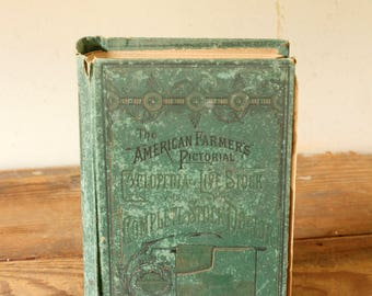 Antique Reference Book The American Farmer's Pictorial Cyclopedia of Livestock and Complete Stock Doctor Cows Horses