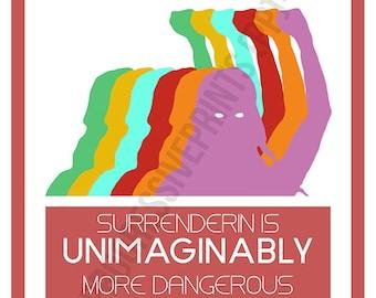 Poster, Leslie Feinberg, Surrenderin is Unimaginably More Dangerous Than Struggling For Survival