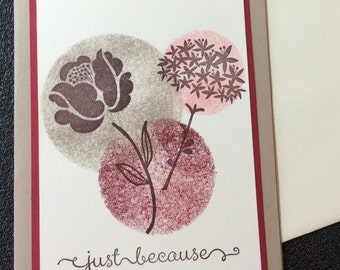 Just Because, Friendship, Thank you, Flowers, Handmade, stampin up, card