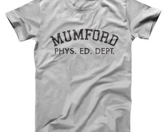 Mumford Phys Ed Dept Funny Beverly Hills Cop Movie 80S Eddie Murphy Basic Men's T-Shirt DT1530