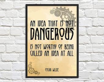 SALE A3 Print - Steampunk Art Print Poster - An Idea that is not Dangerous - Wall Decor, Inspirational Print, Home Decor, Gift,