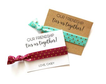 Our Friendship Ties Us Together Personalized Hair Tie Favor | Custom Friendship Favor | Friends | Gold Dot