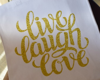 Live, Laugh, Love Canvas Tote Bag