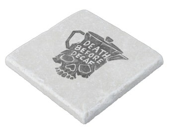 Death before decaf stone coaster