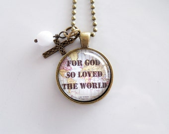 For God So Loved The World - John 3:16 Necklace - Christian Jewelry -  Scripture Pendant - Bible Verse - World Map Necklace - Custom