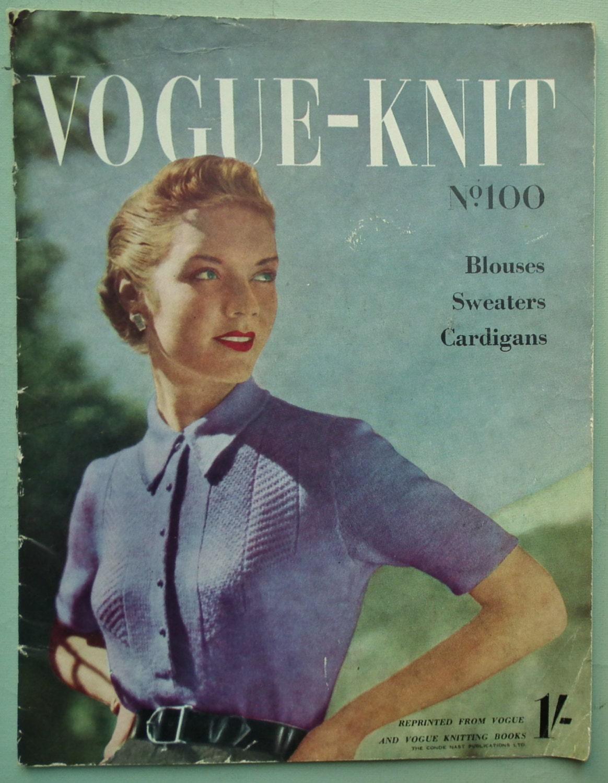 Vogue Knitting Patterns Vintage 1940s 1950s Vogue-Knit No. 100 ...