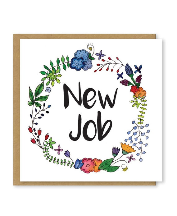 new job card congratulations on your new job good luck in