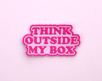 Iron on Patch Feminist Think Outside My Box Pink