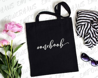 "Mastectomy Gifts - ""HASHTAG #oneboob"" Tote Bag - Chemo Care Package - Cancer Survivor - Funny Cancer Quote - One Boob - Uniboob - Uniboober"
