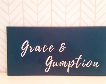 Grace and Gumption, wooden nursery sign